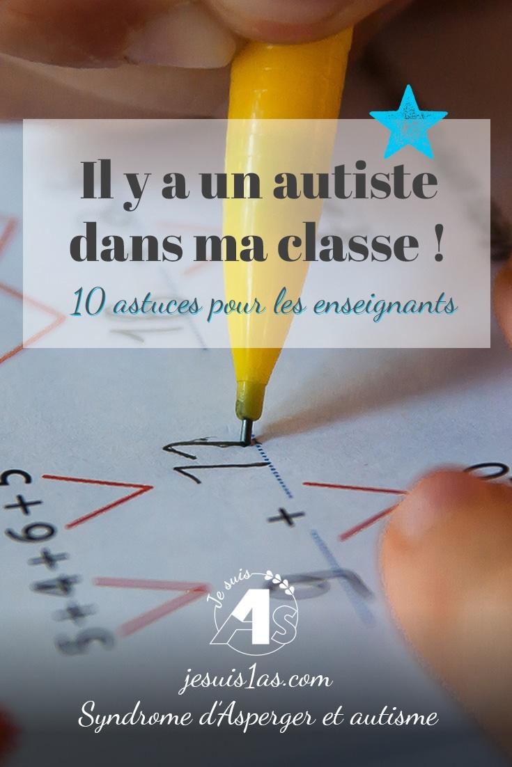 Il y a un autiste dans ma classe ! 10 astuces pour les enseignants
