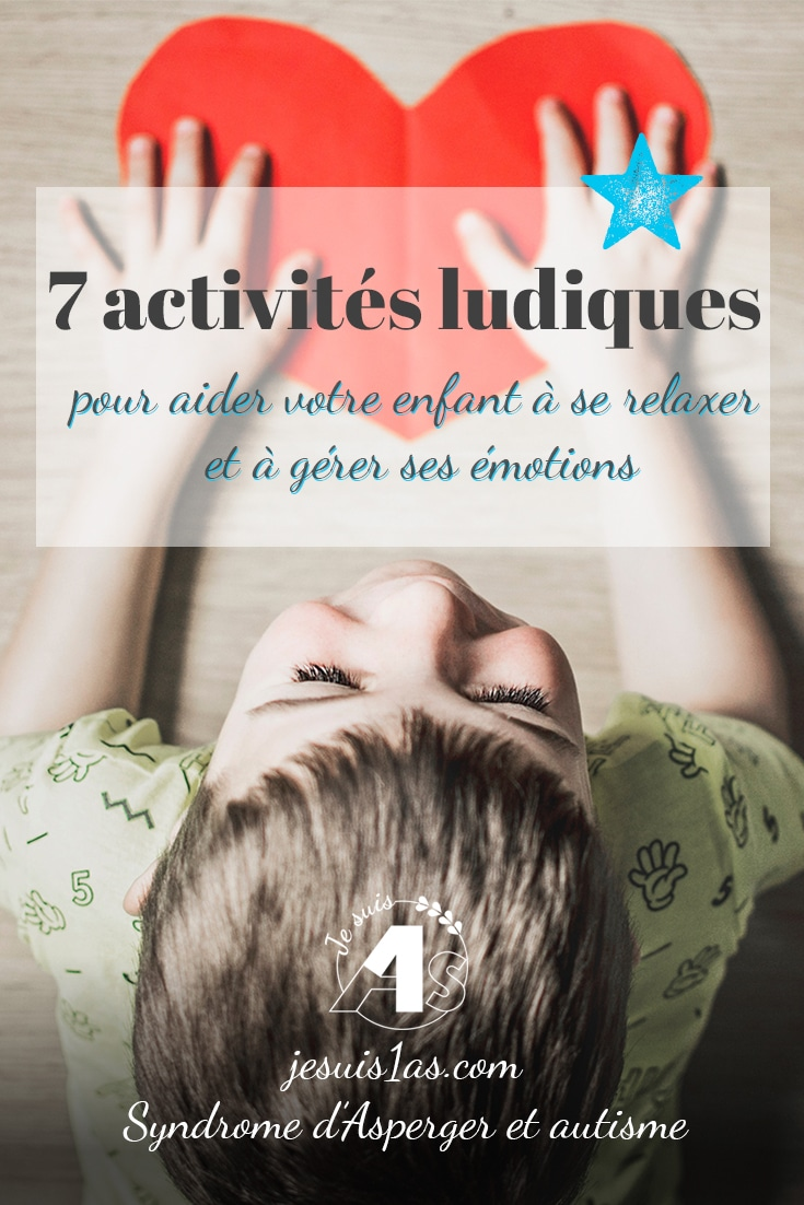 7 activités ludiques pour aider votre enfant à se relaxer et à gérer ses émotions