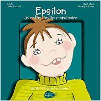 Epsilon un enfant extraordinaire